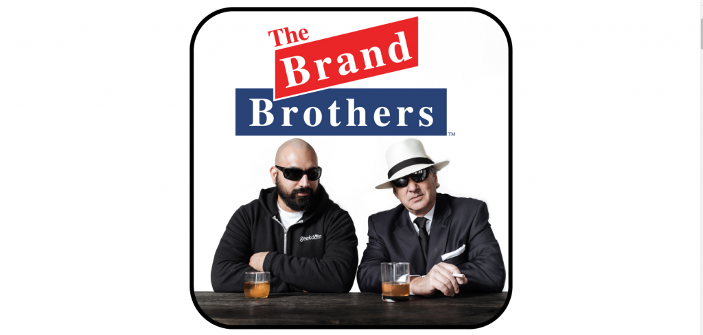 Geekdom Media first podcast the Brand Brothers