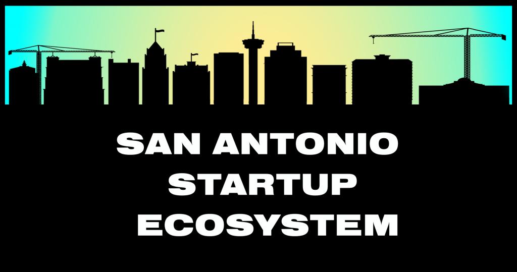 San Antonio Startup Ecosystem header image