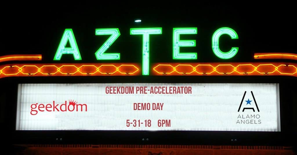 The marquis at the Aztec Theatre is from the Geekdom Pre-Accelerator Demo Day in 2018. Courtesy image.