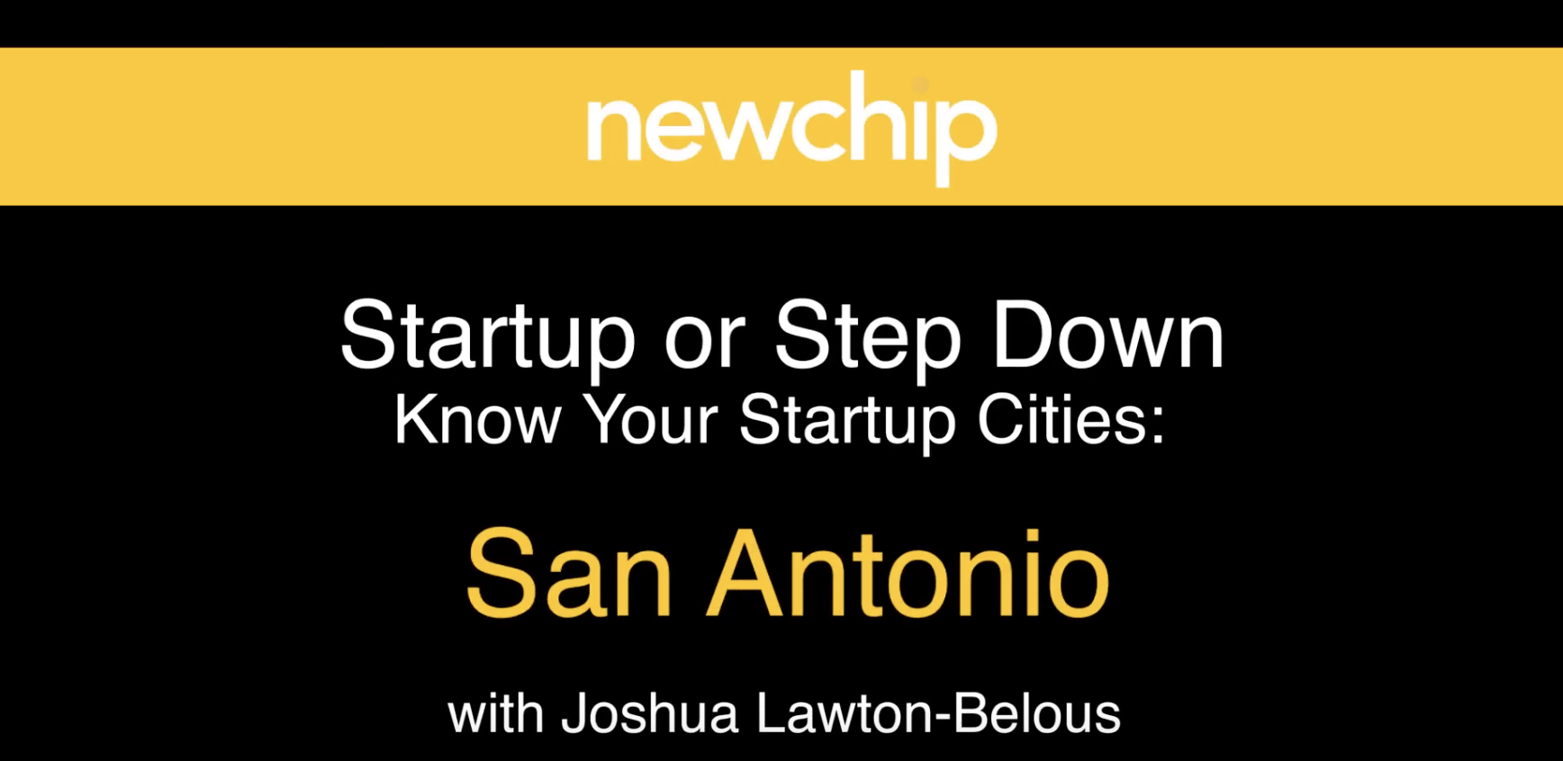 Newchip Startup City Video Highlights San Antonio
