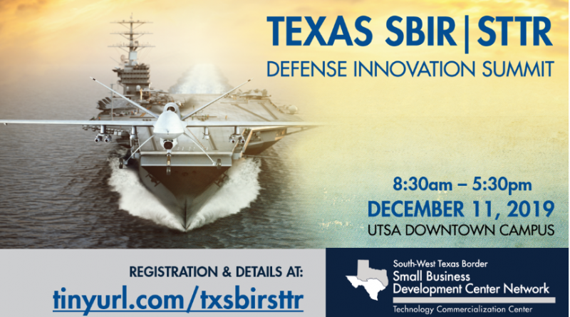 UTSA's Small Business Development Center is hosting the Texas SBIR/STTR Defense Innovation Summit on December 11.