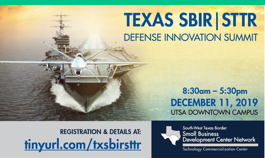 UTSA's Small Business Development Center is hosting the Texas SBIR/STTR Defense Innovation Summit on December 11.